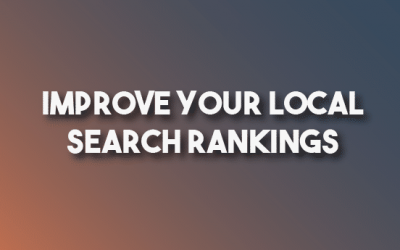 Improving Your Local SEO – Starter Guide