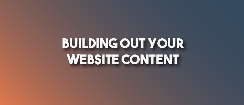 Building Out Your Website Content