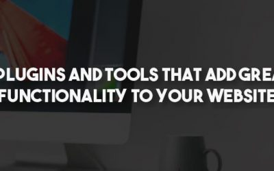 6 plugins and tools that add great functionality to your website