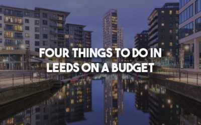 Four Things to Do in Leeds on a Budget