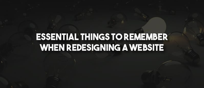 Essential Things To Remember When Redesigning A Website