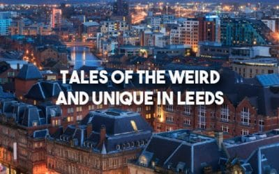 Tales Of The Weird & Unique In Leeds