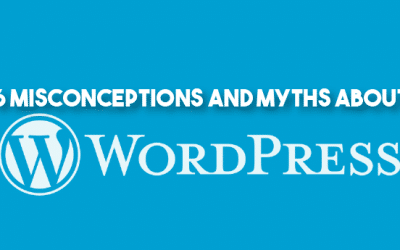 6 Misconceptions And Myths About WordPress