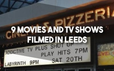 9 Movies and TV Shows Filmed in Leeds