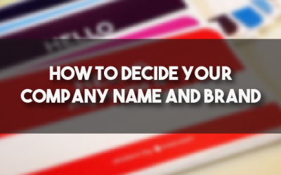 How To Decide Your Company Name And Branding