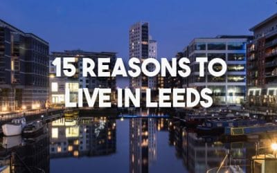 15 Reasons To Live In Leeds