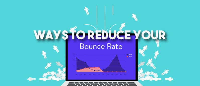 6 Ways You Can Lower Your Bounce Rate
