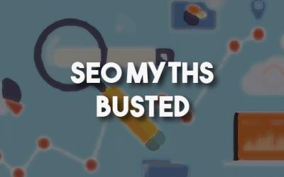 Busting SEO Myths