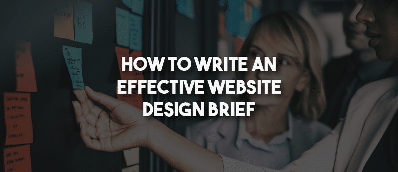 How to write an effective website design brief
