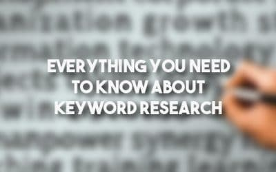 Everything You Need To Know About Keyword Research