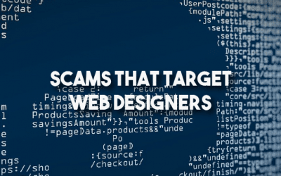 Beware Scams That Target Web Designers
