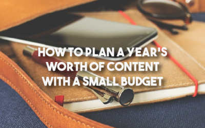 How to Plan a Year's Worth of Content with a Small Budget