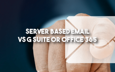 Server Based Email Vs G Suite Or Office 365