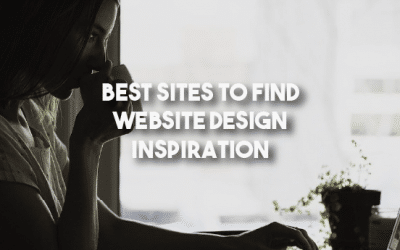 Best Sites to Find Website Design Inspiration