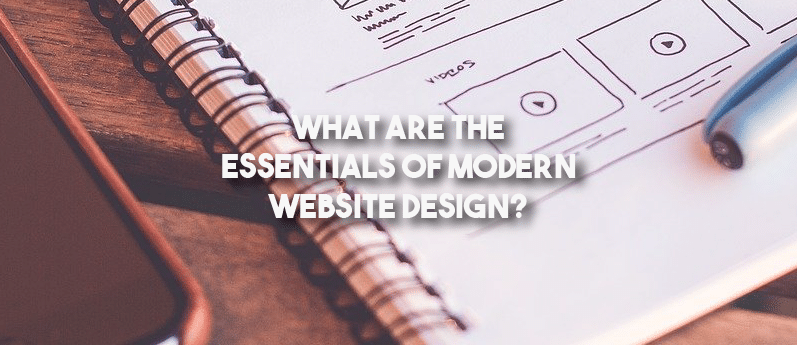 What are the Essentials of Modern Website Design?