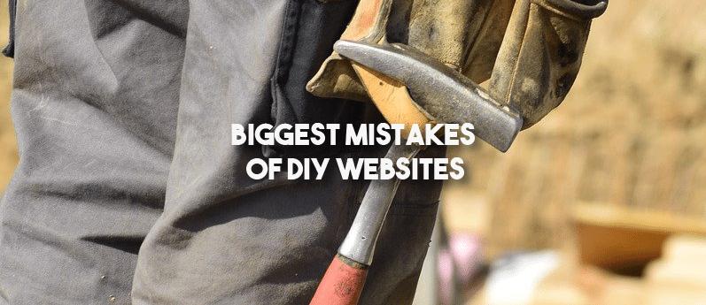 Biggest Mistakes of DIY Websites