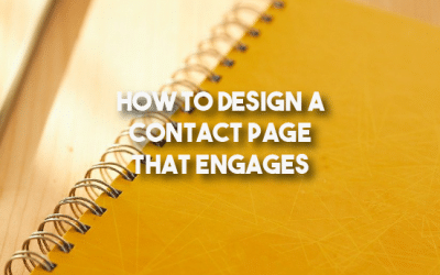 How To Design A Contact Page That Engages