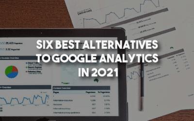 Six Best Alternatives to Google Analytics in 2021