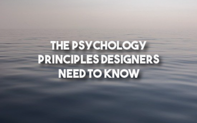 The Psychology Principles Designers Need to Know