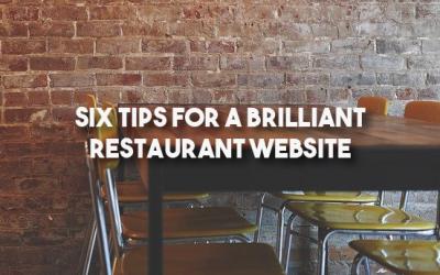 Six Tips for a Brilliant Restaurant Website